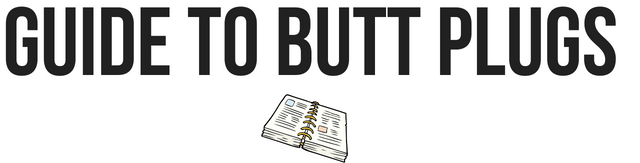 guide to butt plugs