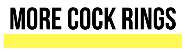 text saying more cock rings